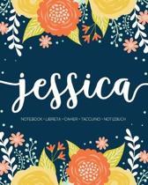 Jessica: Notebook - Libreta - Cahier - Taccuino - Notizbuch: 110 pages paginas seiten pagine: Modern Florals First Name Noteboo