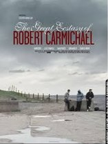The Great Ecstacy Of Robert Carmichael