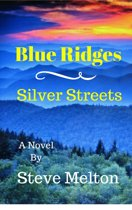Blue Ridges Silver Streets