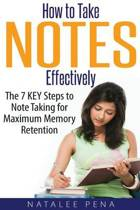 How to Take Notes Effectively