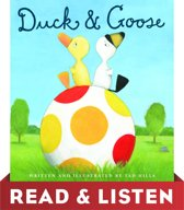 Duck & Goose: Read & Listen Edition