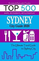 Sydney City Guide 2020: The Most Recommended Shops, Museums, Parks, Diners and things to do at Night in Sydney (City Guide 2020)