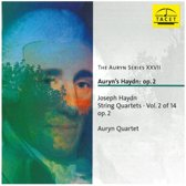 The Auryn Series - Xxvii: Haydn Op. 2