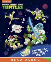Really Spaced Out! (Teenage Mutant Ninja Turtles)