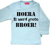 t-shirt lange mouw   Hoera! ik word grote broer  licht blauw   maat 74/80