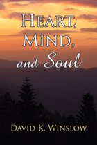 Heart, Mind, and Soul