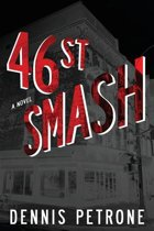 Forty-Sixth Street Smash