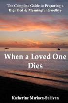 When a Loved One Dies