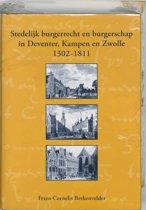 Stedelijk burgerrecht en burgerschap in Deventer, Kampen en Zwolle 1302-1811
