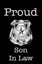 Proud Police Son in Law