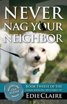 Never Nag Your Neighbor