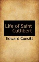 Life of Saint Cuthbert