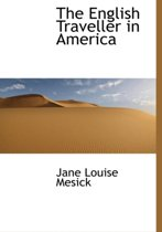 The English Traveller in America