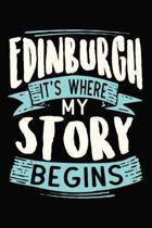 Edinburgh It's where my story begins