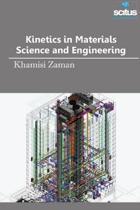 Kinetics in Materials Science & Engineering