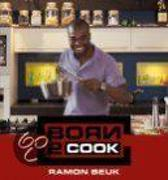 Boek cover Born 2 Cook van Ramon Beuk (Hardcover)