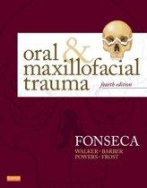 Oral and Maxillofacial Trauma - E-Book
