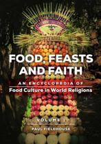 Food, Feasts, and Faith [2 volumes]