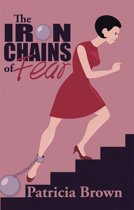 The Iron Chains of Fear