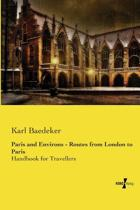 Paris and Environs - Routes from London to Paris