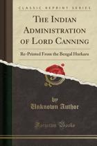 The Indian Administration of Lord Canning