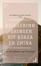 Reisherinneringen uit Korea en China (Geïllustreerd)
