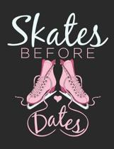 Skates Before Dats