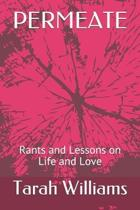 Permeate: Rants and Lessons on Different Phases in Life and Love