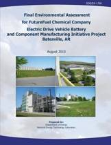 Final Environmental Assessment for Futurefuel Chemical Company Electric Drive Vehicle Battery and Component Manufacturing Initiative Project, Batesville, AR (Doe/Ea-1760)
