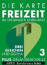 Die Karte - Freizeit in Thüringen 03. Drei Gleichen, Erfurt, Gotha, Arnstadt 1 : 30 000