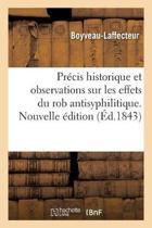 Pr cis Historique Et Observations Sur Les Effets Du Rob Antisyphilitique. Nouvelle dition