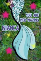 You Are Mer-Mazing Bianca