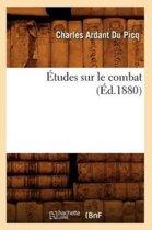 tudes Sur Le Combat ( d.1880)