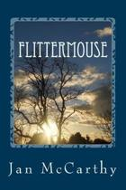 Flittermouse: The Travels of Bron Blackthorn