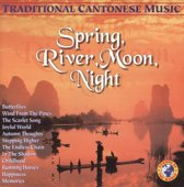 Spring River Moon Night Traditional Cantonese Music