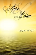 Arise and Listen