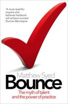 Bounce: The Myth of Talent and the Power of Practice