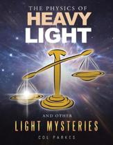 The Physics of Heavy Light