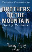 Brothers of the Mountain: Heart of the Frontier
