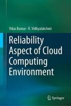 Reliability Aspect of Cloud Computing Environment