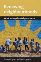 Renewing neighbourhoods