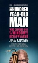 The Hundred-Year-Old Man Who Climbed Out of the Window and Disappeared. Film Tie-In