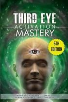 Third Eye Activation Mastery