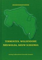 Boerderijenboek Termunten, Woldendorp, Nieuwolda, Nieuw Scheemda