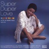 Super Duper Love:..