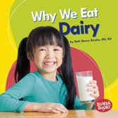 Why We Eat Dairy