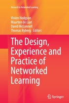 The Design, Experience and Practice of Networked Learning