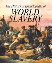 The Historical Encyclopedia of World Slavery [2 volumes]