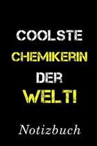 Coolste Chemikerin Der Welt Notizbuch: - Notizbuch mit 110 linierten Seiten - Format 6x9 DIN A5 - Soft cover matt -