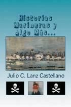 Historias Marineras Y Algo M s...